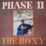 The Roxy - Phase II