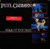 Walkin' the Dog - Phil Carmen