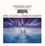Separate Lives (Love Theme From White Nights) - Phil Collins & Marilyn Martin