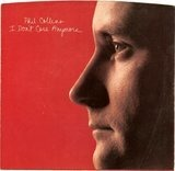 I Don't Care Anymore - Phil Collins