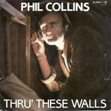 Thru' These Walls - Phil Collins