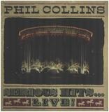 Serious Hits ... Live! - Phil Collins