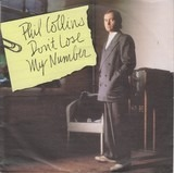 Don't Lose My Number / We Said Hello Goodbye - Phil Collins