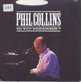 Do You Remember? - Phil Collins