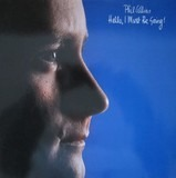 Hello, I Must Be Going! - Phil Collins