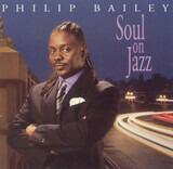 Soul on Jazz - Philip Bailey
