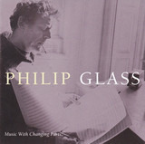 Music With Changing Parts - Philip Glass