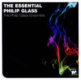 The Essential Philip Glass - Philip Glass
