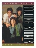 Life & Good Times Of The Rolling Stones - Philip Norman