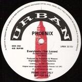 Everybody (Get Loose) - Phoenix
