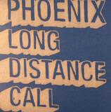 Long Distance Call - Phoenix