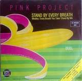Stand By Every Breath - Pink Project