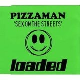 Sex on the streets - Pizzaman