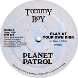 Play At Your Own Risk - Planet Patrol