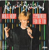 Hula Hoop / Amoureux Fou De Toi - Plastic Bertrand