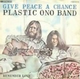 Give Peace A Chance / Remeber Love - The Plastic Ono Band