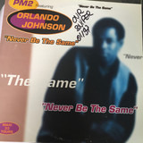 Never Be The Same - PM2 Featuring Orlando Johnson