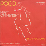Heart Of The Night / The Last Goodbye - Poco