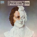 Heinrich Heine - Poesie Und Musik