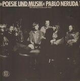 Pablo Neruda 1 - Poesie und Musik