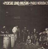 Pablo Neruda 2 - Tiersammlung - Poesie Und Musik