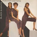 Black & White - Pointer Sisters