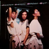 Break Out - Pointer Sisters