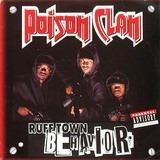 Ruff Town Behavior - Poison Clan
