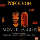Movie Music - Popol Vuh