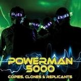 Copies, Clones & Replican - Powerman 5000