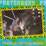 Middle Of The Road - Pretenders