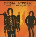 Sonic Flower Groove - Primal Scream