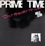Don't Forget To Live - Prime Time