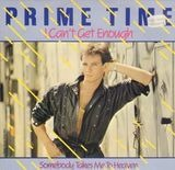 I Can't Get Enough / Somebody Takes Me To Heaven - Prime Time