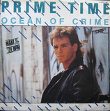 Ocean Of Crime (We're Movin' On) - Prime Time