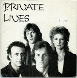When the World Comes Crashing Through - Private Lives