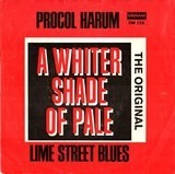 A Whiter Shade Of Pale / Lime Street Blues - Procol Harum