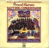 A Salty Dog / Conquistador - Procol Harum