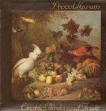 Exotic Birds and Fruit - Procol Harum