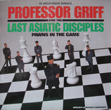 Professor Griff & the Last Asiatic Disciple