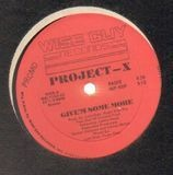 Give'm Some More / Get Down - Project-X