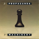 p: Machinery - Propaganda
