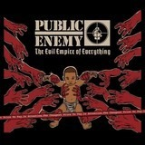 EVIL EMPIRE OF.. - Public Enemy