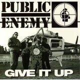 Give it up - Public Enemy