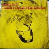 Jungle Fire! - Pucho & His Latin Soul Brothers