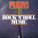 Puhdys 2: Rock'N'Roll Music - Puhdys