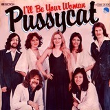 I'll Be Your Woman / Just A Woman - Pussycat