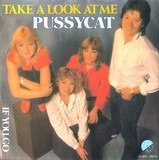 Take A Look At Me / If You Go - Pussycat