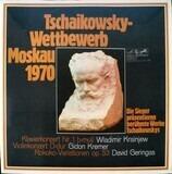 Tschaikowsky-Wettbewerb Moskau 1970 - Tchaikovsky/  Gidon Kremer , David Geringas, Wladimir Krainjew