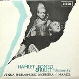 Fantasie-Ouvertüren- Romeo & Juliet / Hamlet, op. 67a - Pyotr Ilyich Tchaikovsky/Wiener Philharmoniker ,Lorin Maazel